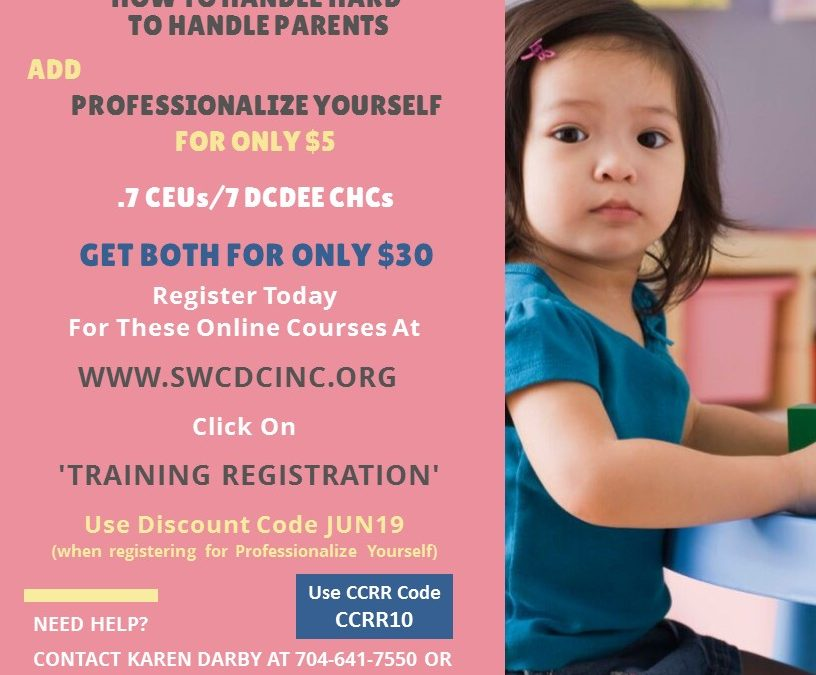 Online Training – June Online Bundle   – How To Handle Hard to Handle Parents and Professionalize Yourself