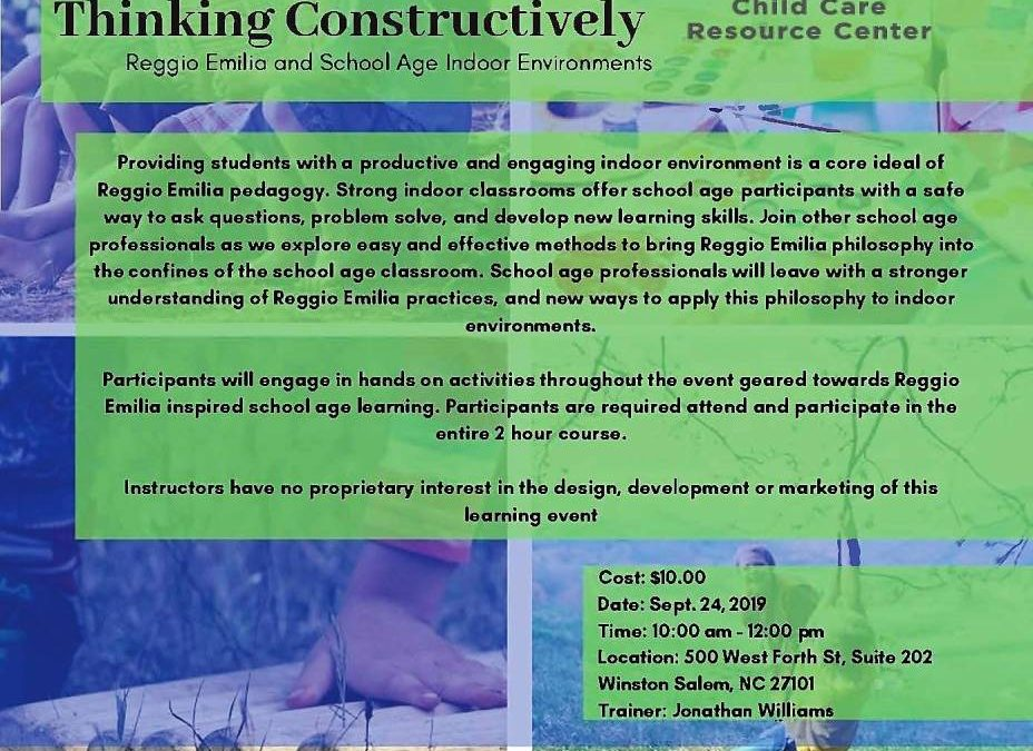 CCRC/WFRC – Thinking Constructively: Reggio Emilia & School Age Indoor Environments