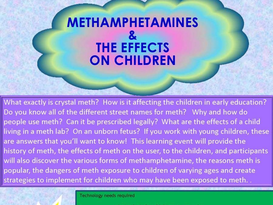 Methamphetamines & The Effects On Children