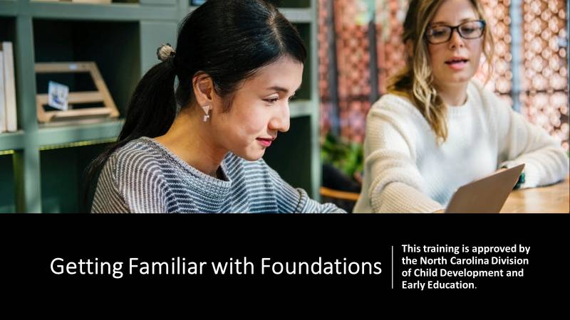 ONLINE- Getting Familiar With Foundations (SELF PACED/ON DEMAND)