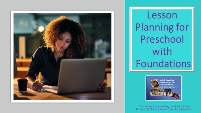 ONLINE: Lesson Planning for Preschool With Foundations and Getting Familiar With Foundations (SELF PACED/ON DEMAND)