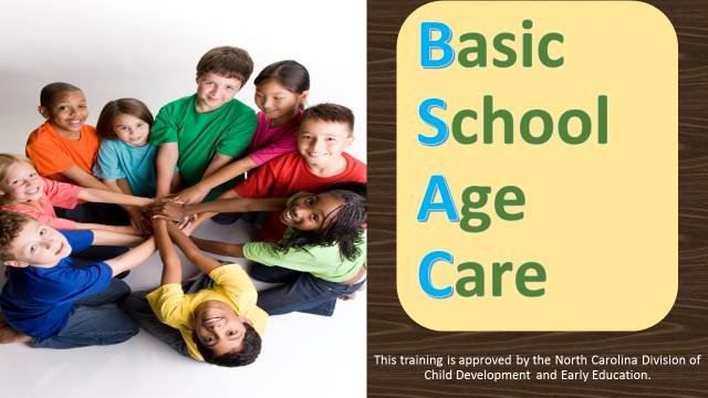 Online- BSAC:  Basic School Age Care