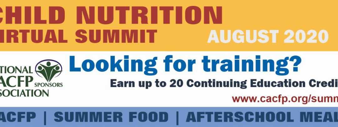 Child Nutrition Virtual Summit – August 2020