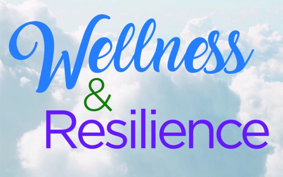 CCRC/SSFC – Community Conversation Series: Wellness & Resilience Session 1 – Online
