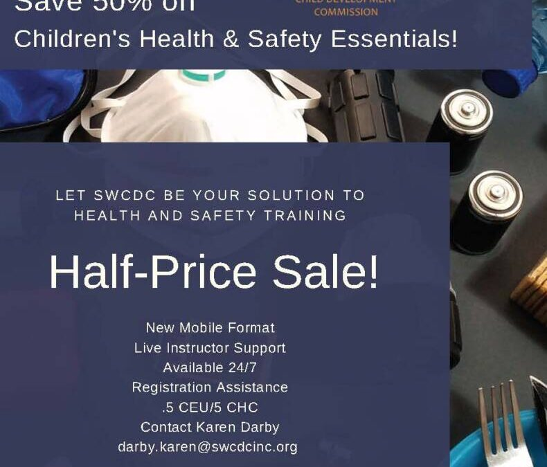 SWCDC – Children's Health & Safety Essentials!